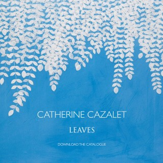 Catherine Cazalet Leaves Exhibition